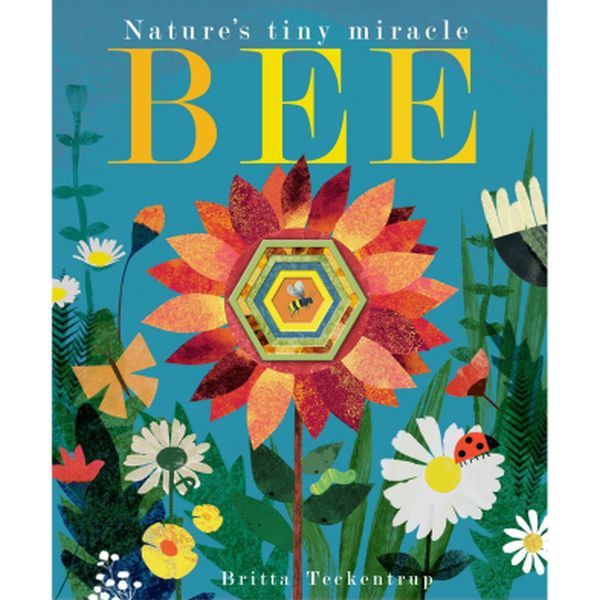BEE: NATURES TINY MIRACLE