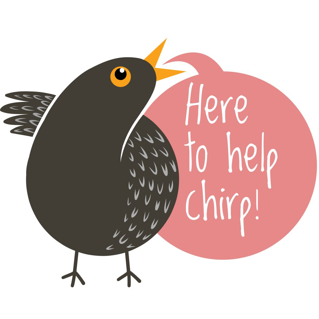 Illustration of Twiggy the blackbird with speech bubble saying Here to Help. chirp!